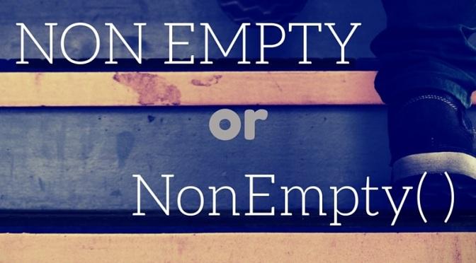 NON EMPTY vs Nonempty(): To the Death!