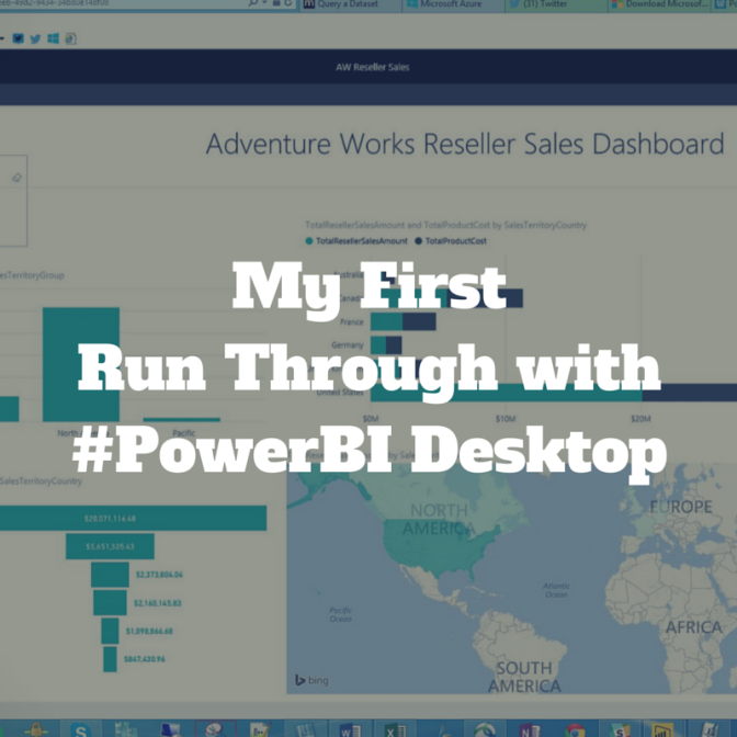 Power BI Desktop: My First Run Through