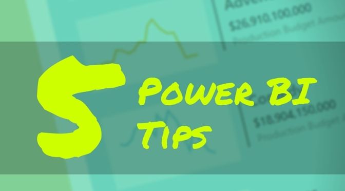 5 Tips for #PowerBI