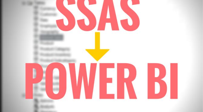 #PowerBI and #SSAS Tabular: A Natural Fit with the Power BI SSAS Connector