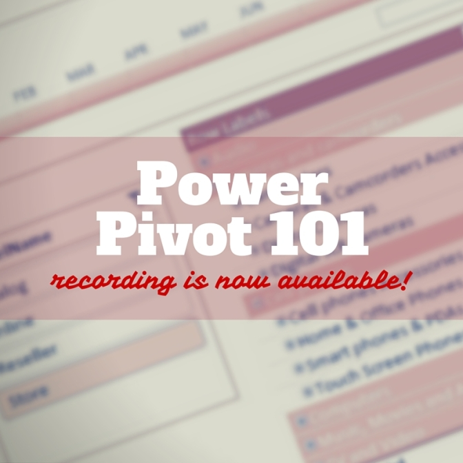 Power Pivot 101 training webinar recording is now available