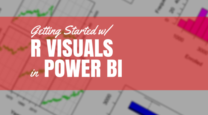 Getting Started with R Visuals in Power BI