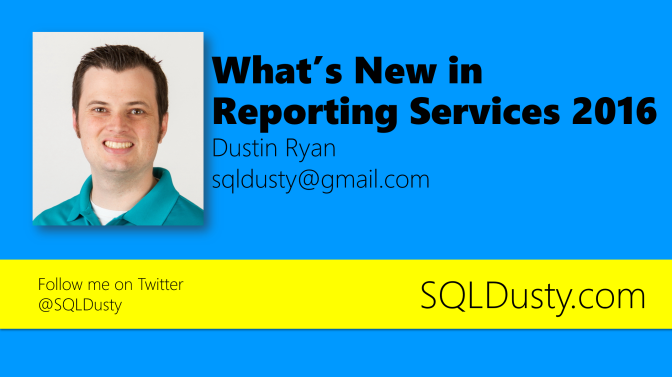 What's New in Reporting Services 2016