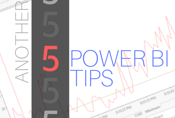 Another 5 Power BI Tips